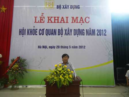Khai mạc Hội khoẻ cơ quan Bộ Xây dựng năm 2012